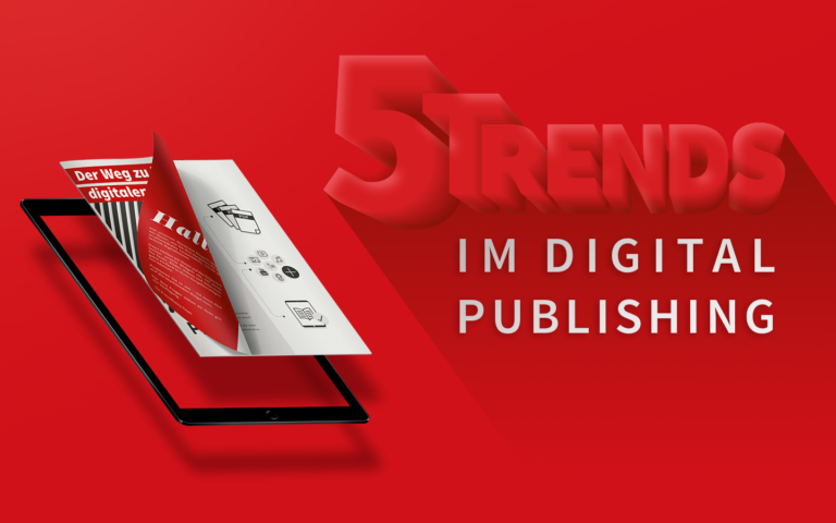 fünf Trends im Digital Publishing